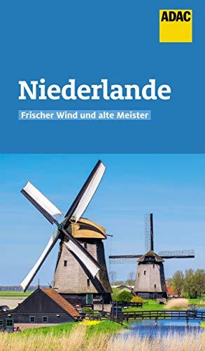 ADAC Reiseführer Niederlande: Der Kompakte mit den ADAC Top Tipps und cleveren Klappenkarten (German Edition)