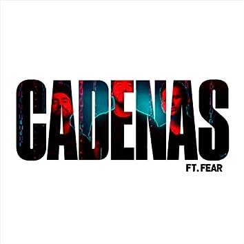 Cadenas (feat. Fear)