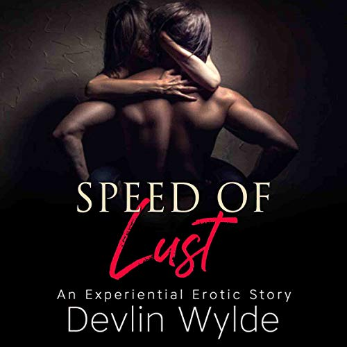 The Speed of Lust audiobook cover art
