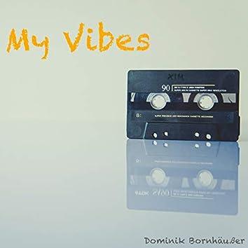 My Vibes (Long Version)