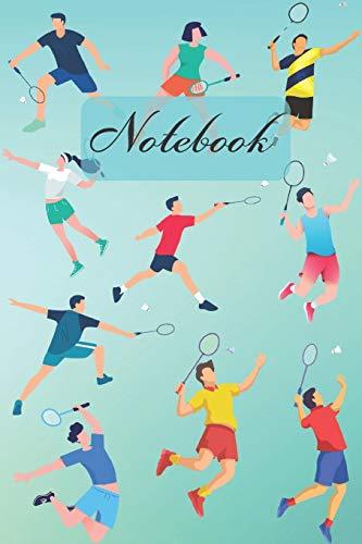 Notebook: Badminton Racquet Sports Diary / Notes / Track / Log / Journal , Book Gifts For Women Men Kids Teens Girls Boys Friends 6x9