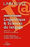 Grand dictionnaire Linguistique et sciences du langage