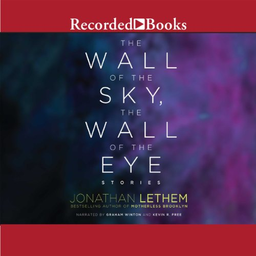 The Wall of the Sky, the Wall of the Eye audiobook cover art