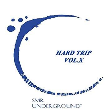 Hard Trip Vol.X