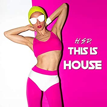 This Is House (Speed of Life Mix)