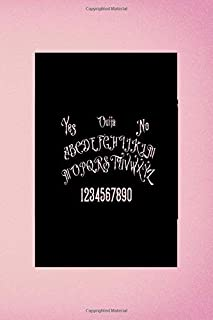 Yes Ouija No  A B C D E F G H I J K L M N O P Q R S T U V W X Y Z 1 2 3 4 5 6 7 8 9 0: Custom Interior Grimoire Spell Paper Notebook Journal Trendy Unique Gift Pink Ouija