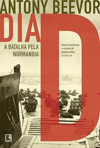 Dia D: a batalha pela Normandia: A batalha pela Normandia
