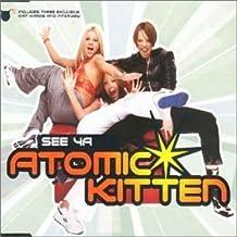 See Ya [CD 2] [CD 2] By Atomic Kitten (2000-03-13)
