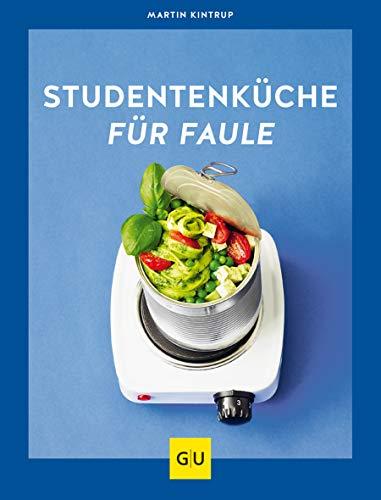 Studentenküche für Faule (GU Themenkochbuch)