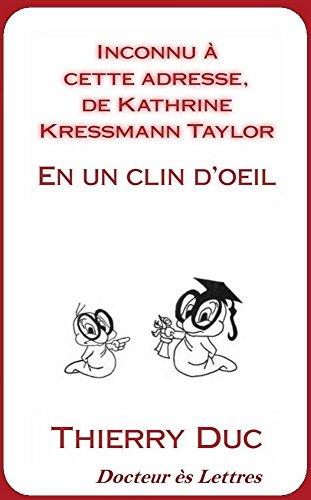 Inconnu à cette adresse de Kathrine Kressmann Taylor: En un clin d'oeil !