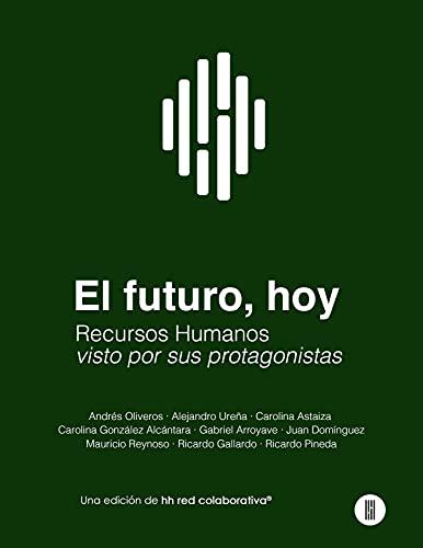 El Futuro, hoy: Recursos Humanos, visto desde sus protagonistas