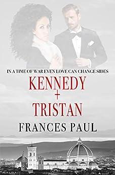 Kennedy & Tristan: Moretti Crime Family Novel by [Frances Paul]