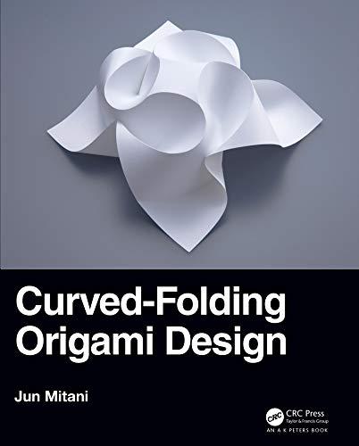 Curved-Folding Origami Design (English Edition)