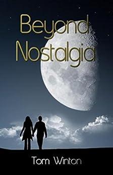Beyond Nostalgia by [Tom Winton]