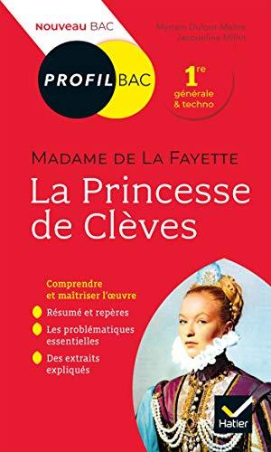 Profil - Mme de Lafayette, La Princesse de Clèves: toutes les clés d'analyse pour le bac (programme de français 1re 2020-2021)