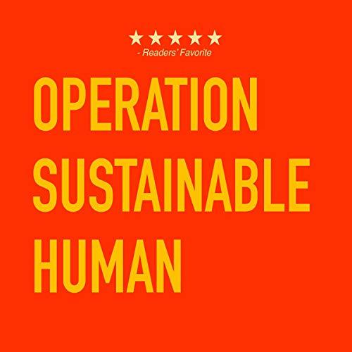 Operation Sustainable Human Titelbild