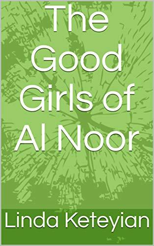 The Good Girls of Al Noor (English Edition)