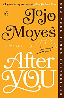 After You: A Novel (Me Before You Trilogy Book 2) by [Jojo Moyes]