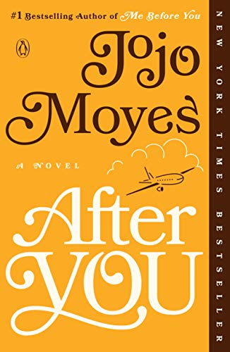 Amazon.com: After You: A Novel (Me Before You Trilogy Book 2) eBook: Moyes,  Jojo: Kindle Store