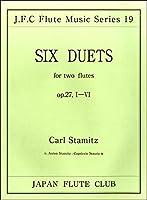 (19)シュターミッツ作曲 フルート二重奏曲op.27 I〜VI / 日本フルートクラブ出版