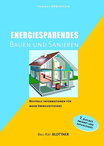 Energiesparendes Bauen und Sanieren: Neutrale Informationen für mehr Energieeffizienz (Bau-Rat)