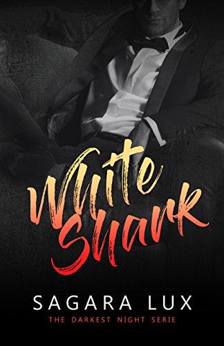 White Shark (Darkest Night Vol. 2)
