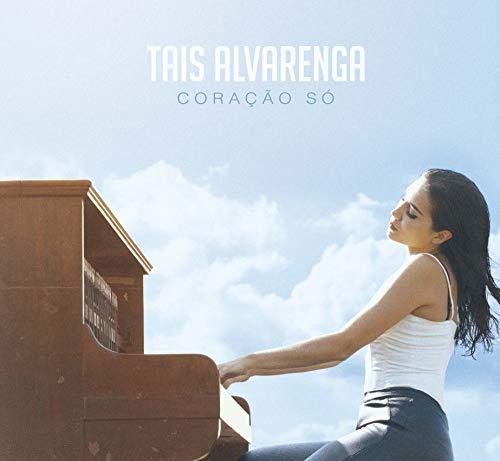 Tais Alvarenga - Coração Só [CD]