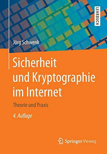 Sicherheit und Kryptographie im Internet: Theorie und Praxis