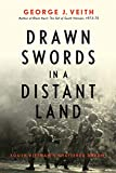 Drawn Swords in a Distant Land: South Vietnam's Shattered Dream