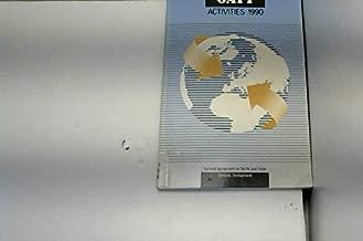 Gatt Activities 1990, an Annual Review of the Work of the Gatt