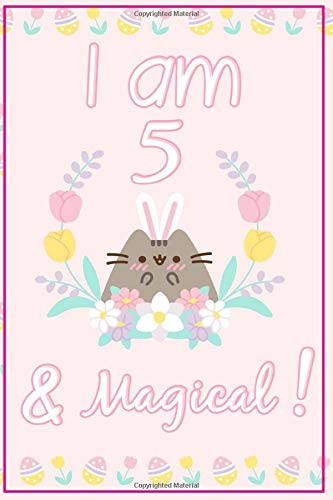 Pusheen Journal I am 5 & Magical!: A Happy Birthday 5 Years Old Pusheen Journal Notebook for Kids, Birthday Pusheen Journal for Girls / 5 Year Old Birthday Gift for Girls!