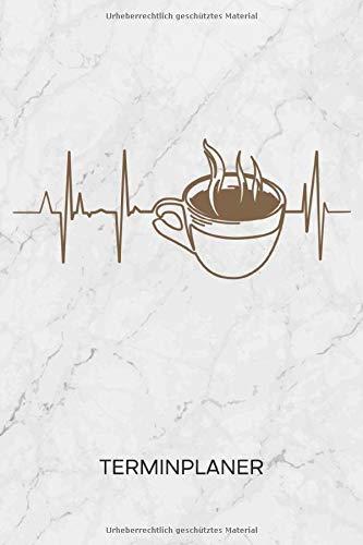 TERMINPLANER: Kaffeeliebhaber Kalender Mo. bis So. - Kaffeeliebe Terminkalender - Kaffekränzchen Wochenplaner Cappuccino Taschenkalender für To-Do Liste & Termine - Kaffee Herzklopfen Espresso Motiv