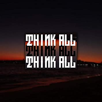 Think All