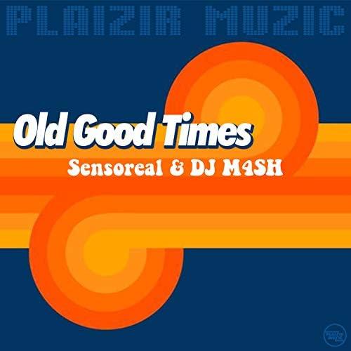 Sensoreal & DJ M4SH