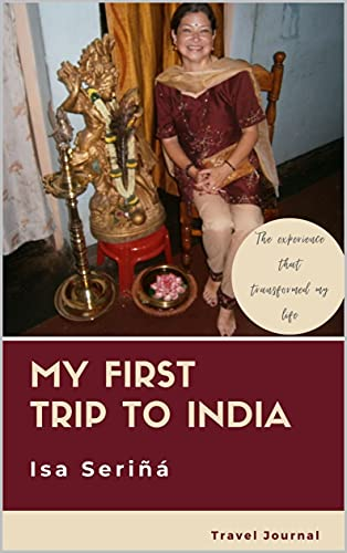 My First Trip to India: Travel Journal (English Edition)