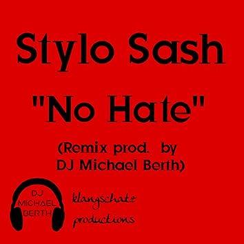 No Hate (feat. Stylo Sash)