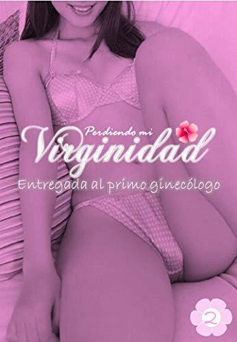 Perdiendo Mi Virginidad - Entregada al primo Ginecólogo : Una chica de 18 años está decidida por tener su primera relación sexual con un primo politico lejano, sera su primer hombre.