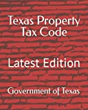 Texas Property Tax Code: Latest Edition