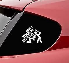 Slap-Art Dont Touch My Car Vinyl Decal Sticker (White)