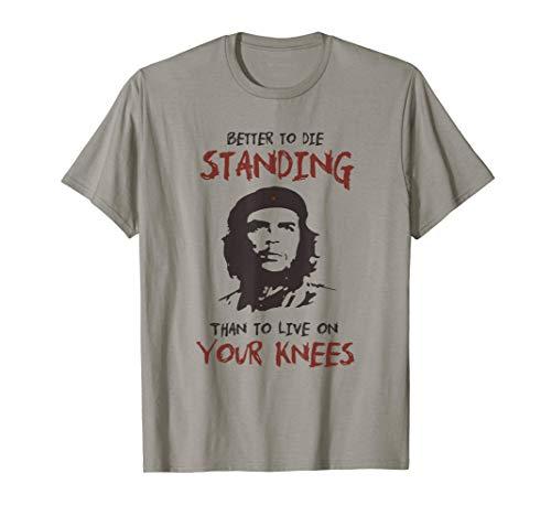 maglia che guevara Che Guevara meglio morire in piedi citazione Maglietta