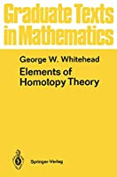 Elements of Homotopy Theory (Graduate Texts in Mathematics, 61)