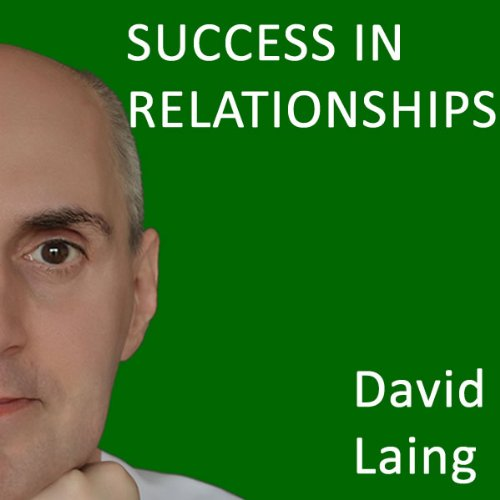 Success in Relationships with David Laing audiobook cover art