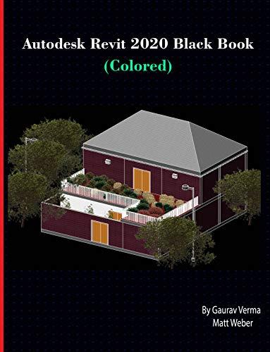 Autodesk Revit 2020 Black Book