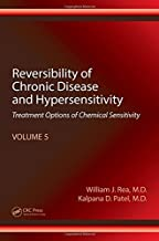 Reversibility of Chronic Disease and Hypersensitivity, Volume 5: Treatment Options of Chemical Sensitivity