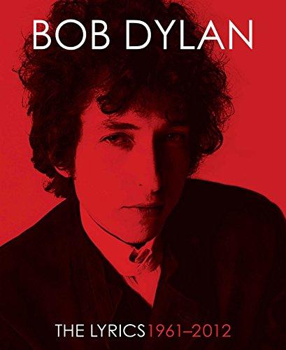 Lyrics:1962-2012: 1961-2012 (English Edition)