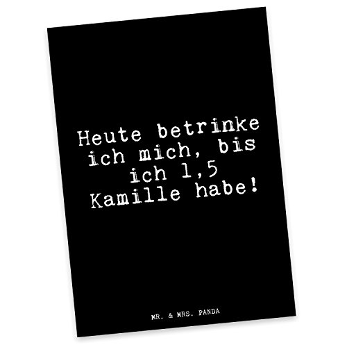 Mr. & Mrs. Panda Postkarte mit Spruch Heute betrinke ich Mich, bis ich 1,5 Kamille Habe!