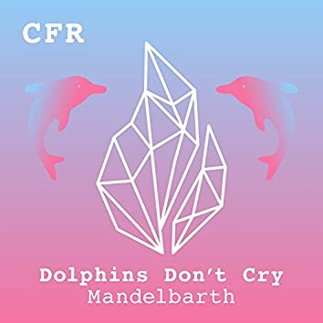 Dolphins Don't Cry