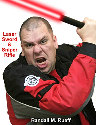 Laser Sword & Sniper Rifle (English Edition)