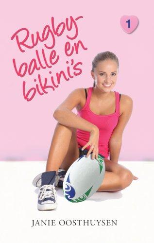 Rugbyballe en bikini's (Eerste liefde) (Afrikaans Edition)