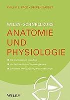 Wiley–Schnellkurs Anatomie und Physiologie (Wiley Schnellkurs)